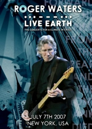 Roger Waters (ex. Pink Floyd) - Live Earth New York