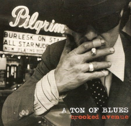 A Ton of Blues - Crooked Avenue