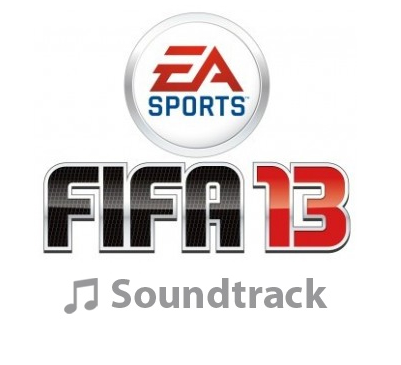 OST. FIFA 13 Soundtrack