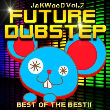 JaKWooD - DubStep vol.2